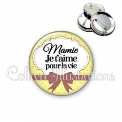 Badge 56mm Mamie je t'aime pour la vie (183JAU01)