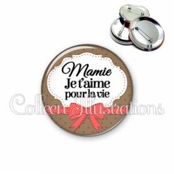 Badge 56mm Mamie je t'aime pour la vie (183MAR01)