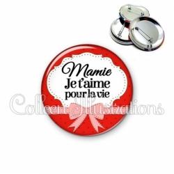 Badge 56mm Mamie je t'aime pour la vie (183ROU01)