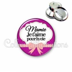 Badge 56mm Mamie je t'aime pour la vie (183VIO01)