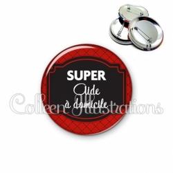 Badge 56mm Super aide à domicile (013ROU01)