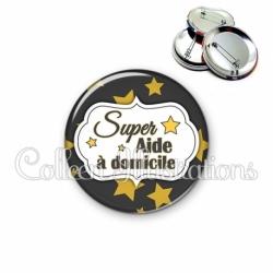 Badge 56mm Super aide à domicile (006NOI20)
