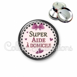 Badge 56mm Super aide à domicile (005VIO01)