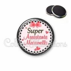 Magnet 56mm Super assistante maternelle (005ROS01)