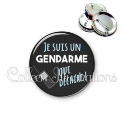 Badge 56mm Je suis un gendarme qui déchire (167GRI03)