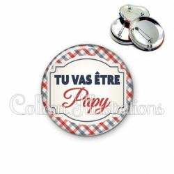 Badge 56mm Tu vas être papy (013MUL01)