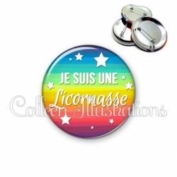 Badge 56mm Je suis une licornasse (025MUL01)