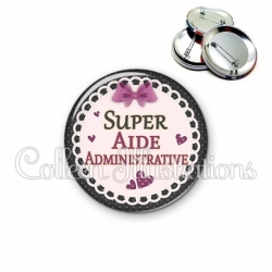 Badge 56mm Super aide administrative (005VIO01)