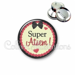 Badge 56mm Super Atsem ! (041NOI01)