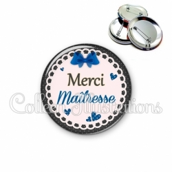 Badge 56mm Merci maîtresse (005BLE07)