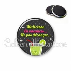 Magnet 56mm Maïtresse en vacances, ne pas déranger… (157GRI01)