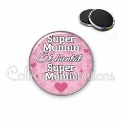 Magnet 56mm Super maman et bientôt super mamie (014ROS04)