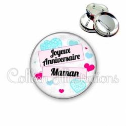 Badge 56mm Joyeux anniversaire Maman (148BLA02)