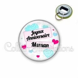 Décapsuleur 56mm Joyeux anniversaire Maman (148BLA02)