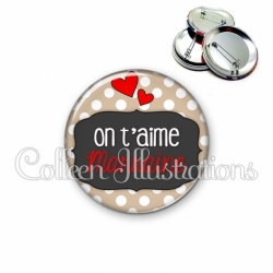 Badge 56mm On t'aime marraine (039MAR01)