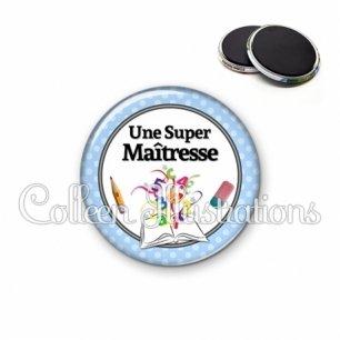 Magnet 56mm Une super maîtresse (001BLE02)