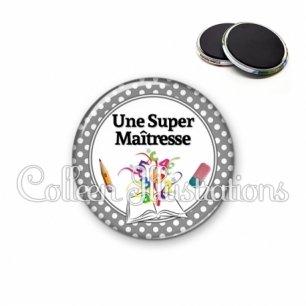Magnet 56mm Super maîtresse (001GRI01)