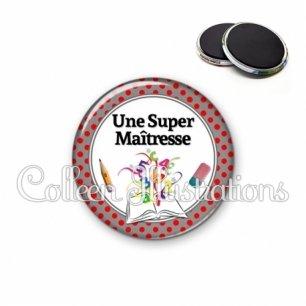 Magnet 56mm Super maîtresse (001GRI02)