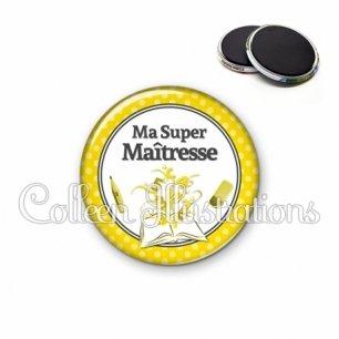 Magnet 56mm Ma super maîtresse (001JAU01)