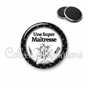 Magnet 56mm Super maîtresse (001NOI02)
