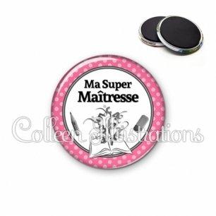 Magnet 56mm Ma super maîtresse (001ROS01)