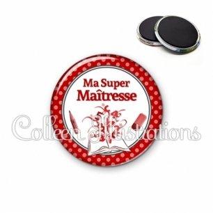 Magnet 56mm Ma super maîtresse (001ROU02)