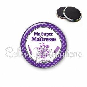 Magnet 56mm Ma super maîtresse (001VIO01)