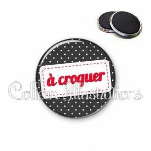 Magnet 56mm A croquer (003NOI04)