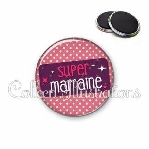 Magnet 56mm Super marraine (003ROS05)