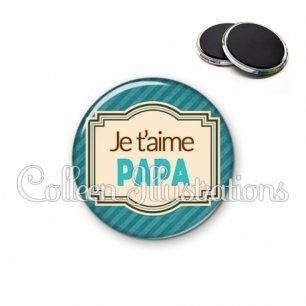 Magnet 56mm Papa je t'aime (004BLE01)