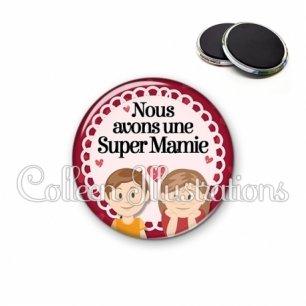 Magnet 56mm Nous avons une super mamie (005ROU02)