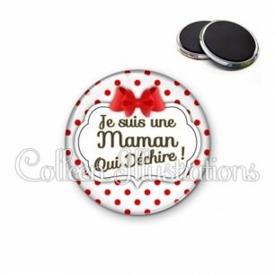 Magnet 56mm Maman qui déchire (006BLA03)