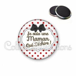 Magnet 56mm Maman qui déchire (006BLA04)