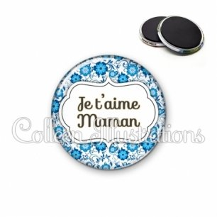 Magnet 56mm Maman je t'aime (006BLE02)