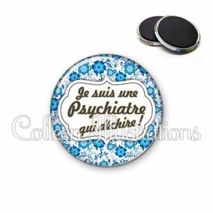 Magnet 56mm Psychiatre qui déchire (006BLE02)