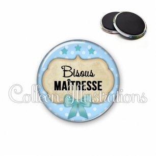 Magnet 56mm Bisous maîtresse (006BLE04)