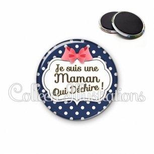 Magnet 56mm Maman qui déchire (006BLE06)