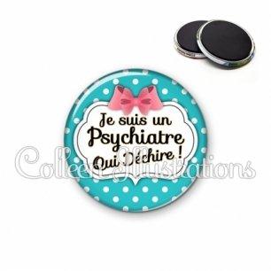 Magnet 56mm Psychiatre qui déchire (006BLE07)