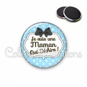 Magnet 56mm Maman qui déchire (006BLE08)