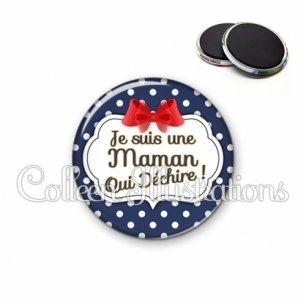 Magnet 56mm Maman qui déchire (006BLE09)