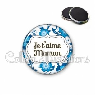 Magnet 56mm Maman je t'aime (006BLE11)