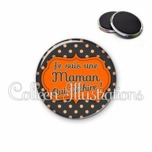 Magnet 56mm Maman qui déchire (006NOI02)