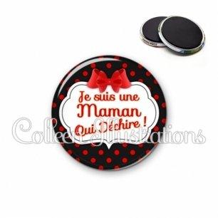 Magnet 56mm Maman qui déchire (006NOI10)