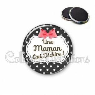 Magnet 56mm Maman qui déchire (006NOI13)