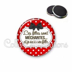 Magnet 56mm Les filles sont méchantes et je suis une fille (006ROU05)