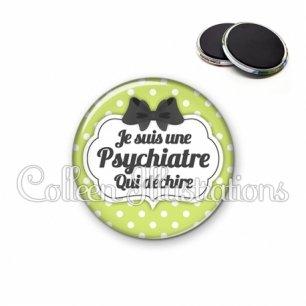 Magnet 56mm Psychiatre qui déchire (006VER01)