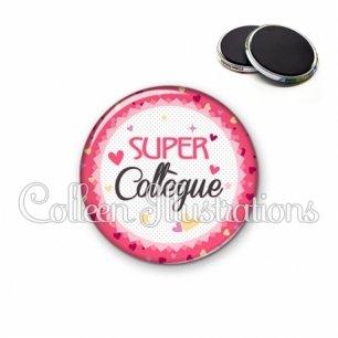 Magnet 56mm Super collègue (007ROS01)