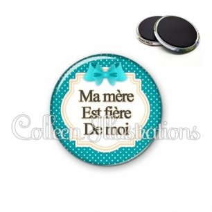 Magnet 56mm Ma mère est fière de moi (008BLE03)