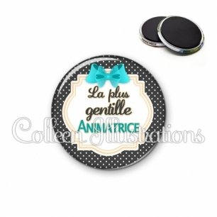 Magnet 56mm Animatrice la plus gentille (008NOI07)