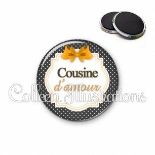 Magnet 56mm Cousine d'amour (008NOI11)